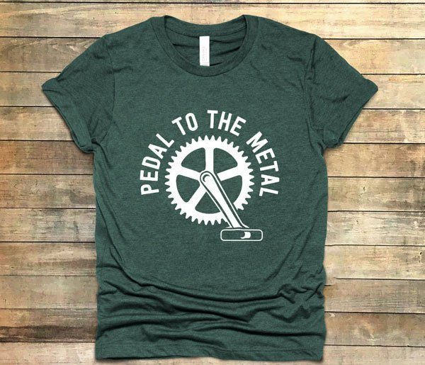 Pedal to the Metal t shirt in green